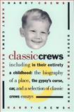 Classic Crews, Harry Crews, 0671865277