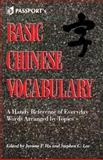 Basic Chinese Vocabulary : A Handy Reference of Everyday Words Arranged by Topics, Hu, Jerome P., 0844285277