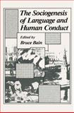 The Sociogenesis of Language and Human Conduct, Bain, Bruce, 1489915273