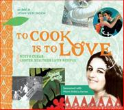To Cook Is to Love, John Verlinden, 1626525277