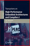 Transactions on High-Performance Embedded Architectures and Compilers I, , 3540715274