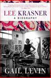 Lee Krasner, Gail Levin, 0061845272