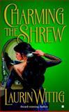 Charming the Shrew, Laurin Wittig, 0425195279