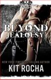 Beyond Jealousy, Kit Rocha, 149911527X
