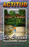 La Laguna: Actitud Ante la Vida Eterna, Luis Dávila, 1500475270