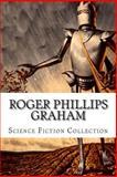 Roger Phillips Graham, Science Fiction Collection, Roger Phillips Graham, 1500615277