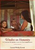 Window on Humanity : A Concise Introduction to Anthropology, Kottak, Conrad Phillip, 0073405272