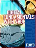 Digital Fundamentals with VHDL, Floyd, Thomas L., 0130995274