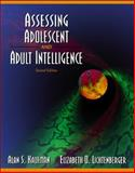Assessing Adolescent and Adult Intelligence, Kaufman, Alan S. and Lichtenberger, Elizabeth O., 020530527X