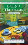 Behind the Seams, Betty Hechtman, 0425255271