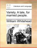 Variety a Tale, for Married People, William Whitehead, 1170495273
