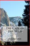 The Call of the Wild, Jack London, 1483955273