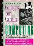 Peterson's Guide to Colleges for Careers in Computing, Peterson's Guides, 1560795271