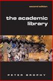 The Academic Library, Brophy, Peter, 1856045277