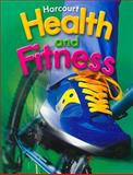 Health and Fitness 2006 - Grade 4, Harcourt School Publishers Staff, 0153375272
