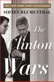 The Clinton Wars, Sidney Blumenthal, 0452285275