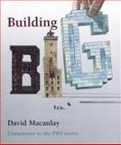 Building Big, David MacAulay, 0618465278