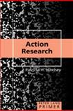Action Research Primer, Hinchey, Patricia H., 0820495271