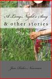 A Long Night's Sing and Other Stories, Jan Newman, 1478305274