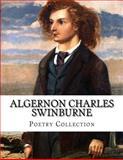 Algernon Charles Swinburne, Poetry Collection, Algernon Charles Swinburne, 150045527X