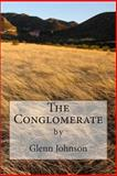 The Conglomerate, Glenn Johnson, 1500695270