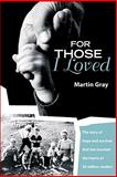 For Those I Loved, Martin Gray, 1571745270