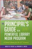 The Principal's Guide to a Powerful Library Media Program : A School Library for the 21st Century, McGhee, Marla W. and Jansen, Barbara A., 1586835270