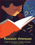 Phonemic Awareness : Ready-to-Use Lessons, Activities, and Games, Scott, Victoria Groves, 189045527X