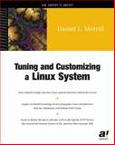 Tuning and Customizing a Linux System, Morrill, Daniel L., 1893115275