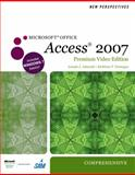 New Perspectives on Microsoft Office Access 2007, Comprehensive, Premium Video Edition 1st Edition