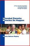 Intended Parents, Sandra Watson Rapley, 0595355285