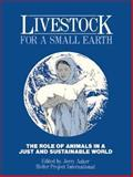 Livestock for a Small Earth, Jerry Aaker, James Devries, 0929765281