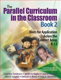 The Parallel Curriculum in the Classroom 9781412925280