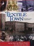 Textile Town : Spartanburg County, South Carolina, , 1891885286