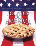 Politics in America, Thomas R. Dye and L. Tucker Gibson, 0132395282