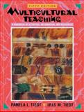 Multicultural Teaching : A Handbook of Activities, Information, and Resources, Tiedt, Pamela L. and Tiedt, Iris M., 0205275281