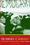 The Romance of Democracy - Compliant Defiance in Contemporary Mexico, Gutmann, Matthew C., 0520235282