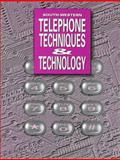 Telephone : Techniques and Technology, White, Bonnie R., 0538605286