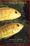 The Cichlid Fishes, George W. Barlow, 0738205281