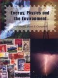Energy, Physics and the Environment, Hunt, J. L. and Campbell, J. L., 0759305285