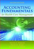 Accounting Fundamentals for Health Care Management, Steven A. Finkler and David M. Ward, 1449645283