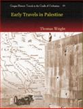 Early Travels in Palestine, Wright, Thomas, 1593335288