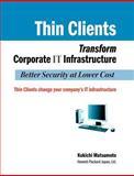 Thin Clients Transform Corporate It Infrastructure, Kokichi Matsumoto, 4902075288