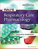 Rau's Respiratory Care Pharmacology, Gardenhire, Douglas S., 0323075282