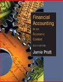 Financial Accounting in an Economic Context, Pratt, Jamie and Pratt, Jamie, 0471655287