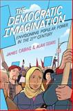The Democratic Imagination 1st Edition