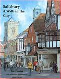 Salisbury : A Walk in the City, Elliott, John and Finniss, Sue, 1904965288