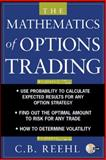 The Mathematics of Options Trading 9780071445283