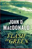 A Flash of Green, John D. MacDonald, 0812985281