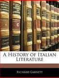 A History of Italian Literature, Richard Garnett, 1145835287